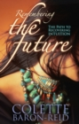 Remembering the Future - eBook