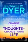 Change Your Thoughts, Change Your Life - eBook