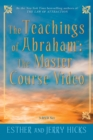 The Teachings Of Abraham : The Master Course - Book