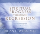 Spiritual Progress Through Regression - Book
