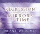 Regression Through The Mirrors Of Time - Book
