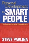 Personal Development for Smart People : The Conscious Pursuit of Personal Growth - Book