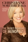 The Secret Pleasures of Menopause - eBook