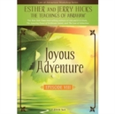 Joyous Adventure : The Law of Attraction in Action, Episode VIII - Book