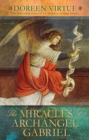 The Miracles of Archangel Gabriel - Book