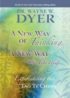 New Way of Thinking, A New Way of Being - eBook