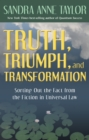 Truth, Triumph, and Transformation - eBook