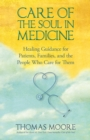 Care of the Soul In Medicine - eBook