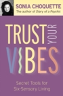Trust Your Vibes - eBook