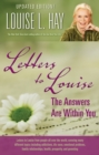 Letters to Louise : The Answers Are Within You (Updated Edition) - eBook