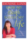 How My Death Saved My Life - eBook