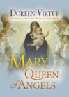 Mary, Queen of Angels - eBook