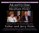 Ask And It Is Given : An Introduction to The Teachings of Abraham - Hicks (R) - Book