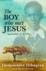 The Boy Who Met Jesus : Segatashya Emmanuel of Kibeho - Book