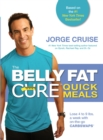 The Belly Fat Cure Quick Meals - eBook