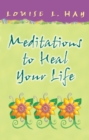 Meditations to Heal Your Life Gift Edition - eBook