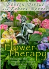 Flower Therapy : Welcome the Angels of Nature into Your Life - eBook