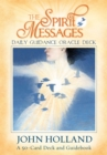 The Spirit Messages Daily Guidance Oracle Deck : A 50-Card Deck and Guidebook - Book