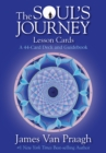 The Soul's Journey Lesson Cards : A 44-Card Deck and Guidebook - Book