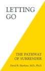 Letting Go : The Pathway of Surrender - eBook