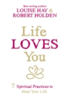 Life Loves You - eBook