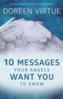 10 Messages Your Angels Want You to Know - eBook