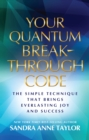 Your Quantum Breakthrough Code - eBook