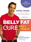 The Belly Fat Cure# Fast Track : Discover the Ultimate Carb Swap and Drop Up to 14 lbs. the First 14 Days - eBook