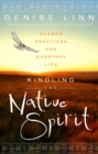 Kindling the Native Spirit - eBook