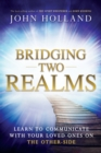 Bridging Two Realms - eBook