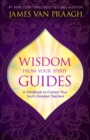 Wisdom from Your Spirit Guides - eBook