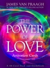 The Power of Love Activation Cards : A 44-Card Deck and Guidebook - Book