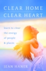 Clear Home, Clear Heart - eBook
