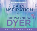 Daily Inspiration from Dr. Wayne W. Dyer 2020 Calendar - Book