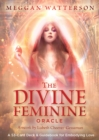 The Divine Feminine Oracle : A 53-Card Deck & Guidebook for Embodying Love - Book