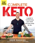 Complete Keto : A Guide to Transforming Your Body and Your Mind for Life - Book