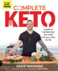 Complete Keto : A Guide to Transforming Your Body and Your Mind for Life - eBook
