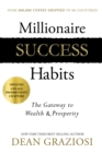 Millionaire Success Habits : The Gateway to Wealth & Prosperity - eBook