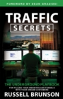 Traffic Secrets : The Underground Playbook for Filling Your Websites and Funnels with Your Dream Customers - Book