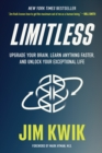 Limitless : Upgrade Your Brain, Learn Anything Faster, and Unlock Your Exceptional Life - eBook
