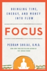 Focus : Bringing Time, Energy, and Money into Flow - Book