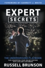 Expert Secrets : The Underground Playbook for Converting Your Online Visitors into Lifelong Customers - Book