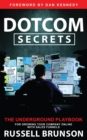 Dotcom Secrets : The Underground Playbook for Growing Your Company Online with Sales Funnels - eBook