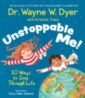 Unstoppable Me! : 10 Ways to Soar Through Life - Book