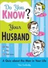 Do You Know Your Husband? - Book