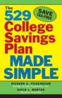 The 529 College Savings Plan Made Simple - eBook