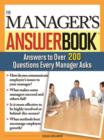 The Manager's Answer Book : Practical Answers to More Than 200 Questions Every Manager Asks - eBook