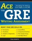 Ace the GRE Writing Assessment - eBook