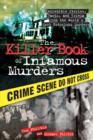 The Killer Book of Infamous Murders : Incredible Stories, Facts, and Trivia from the World's Most Notorious Murders - eBook