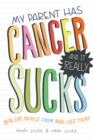 My Parent Has Cancer and it Really Sucks - Book